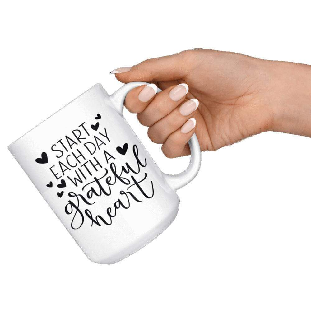 Drinkware - Start Each Day With A Grateful Heart Mug 15oz