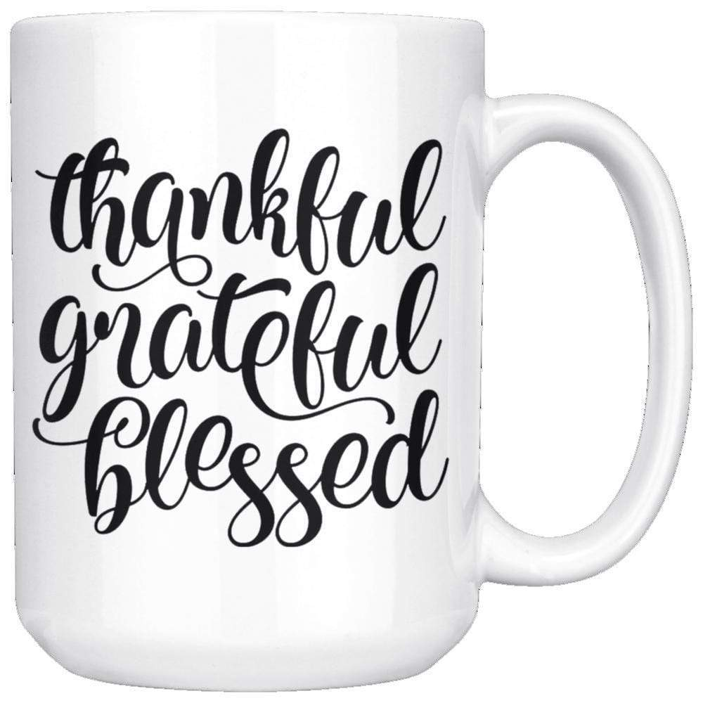 Drinkware - Thankful Grateful Blessed Mug 15oz