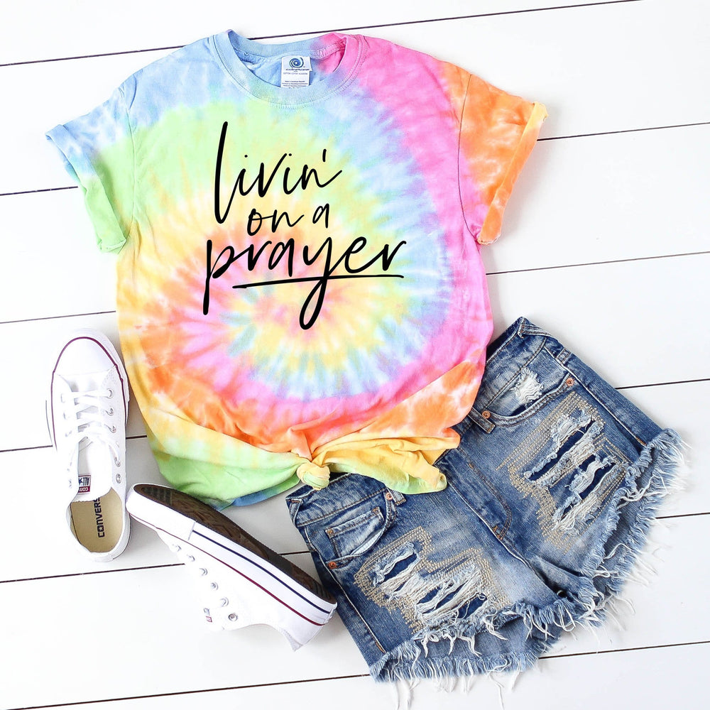 Livin On A Prayer Tie Dye Tee