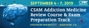 ADDICTION MEDICINE REVIEW COURSE 2019