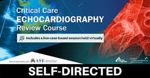 SCCM: Self-Directed Critical Care Echocardiography Review 2020 (CME VIDEOS)