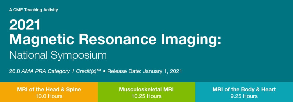 Magnetic Resonance Imaging: MRI of the Body & Heart 2021