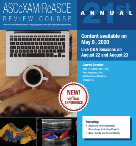 21st Annual ASCeXAMReASCE Review Course Virtual Experience 2020