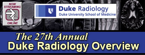27th Annual Duke Radiology Overview (2017)