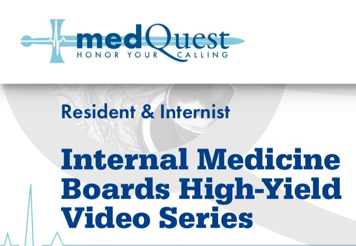 MedQuest Internal Medicine Boards High-Yield Video Series 2020