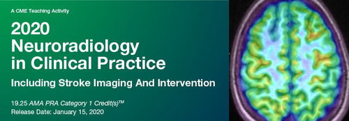 2020 Neuroradiology in Clinical Practice