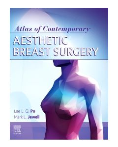 Atlas of Contemporary Aesthetic Breast Surgery: A Comprehensive Approach 2021