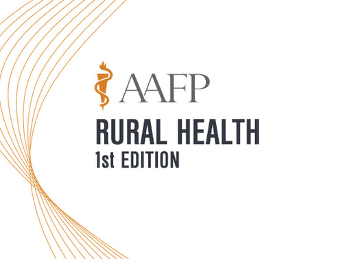 AAFP Rural Health Self-Study Package – 1st Edition 2020 (CME VIDEOS)
