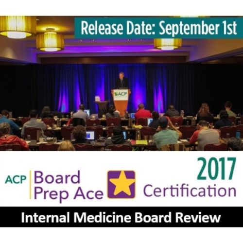 ACP Internal medicine board review 2017 (Certification)