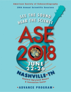 ASE Echocardiography Scientific Sessions 2018