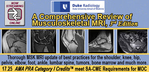 A Comprehensive Review of Musculoskeletal MRI 2018, 3rd Edition