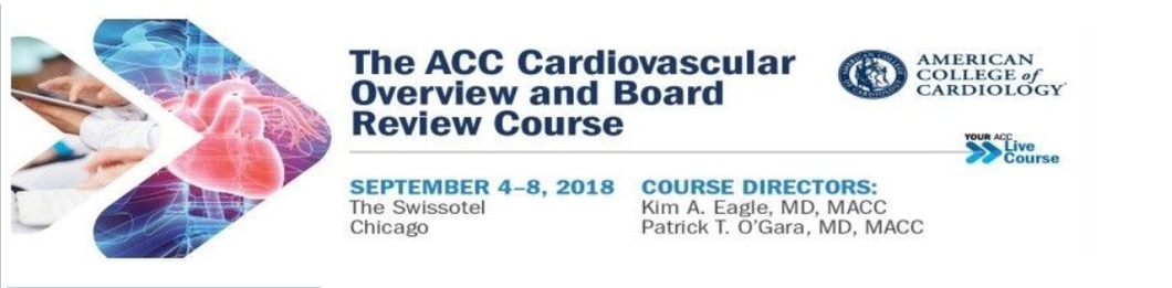 Cardiovascular Overview and Board Review Course for Certification 2018