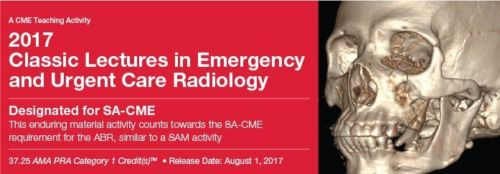 Classic Lectures in Emergency and Urgent Care Radiology 2017