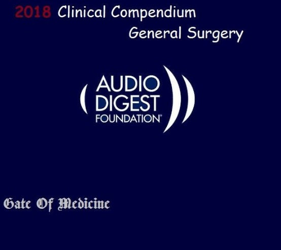 General Surgery Clinical Compendium 2018