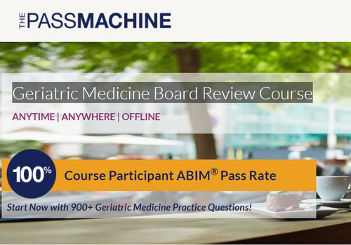 Geriatric Medicine Board Review Course 2018 (Videos+PDFs)