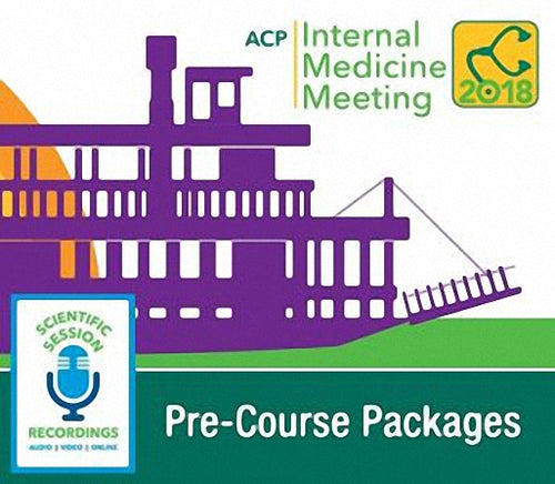 ACP Internal Medicine Meeting 2018 Pre-Courses (Videos)