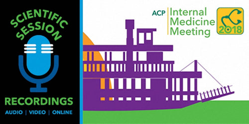 ACP Internal Medicine Meeting 2018 (Videos)