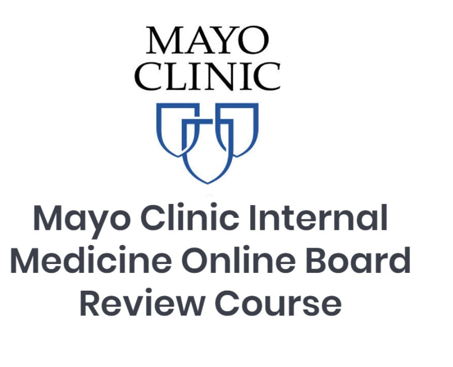 Mayo Clinic Internal Medicine Online Board Review Course 2019