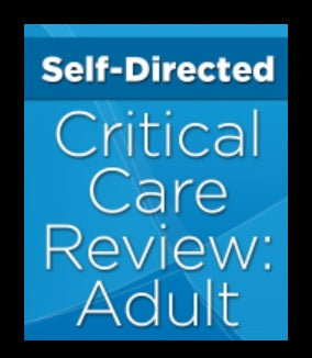 Self-Directed Critical Care Review Course: Adult