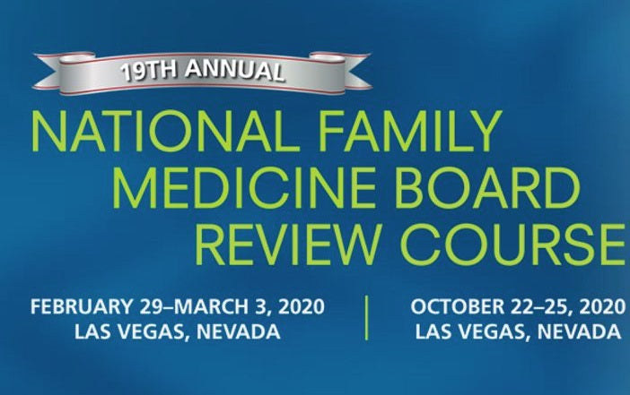 The National Family Medicine Board Review Self-Study Course 2020