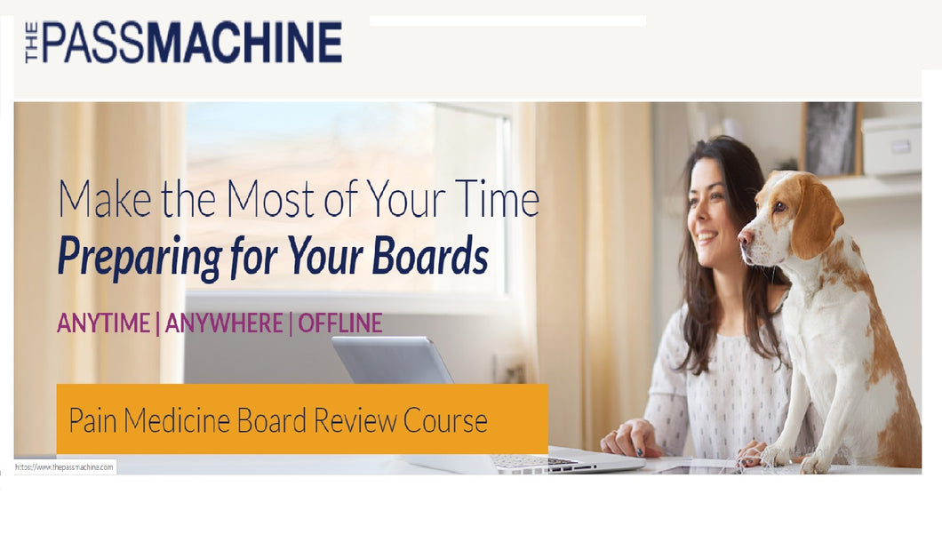 Thepassmachine Pain Medicine Board Review Course (v3.1)