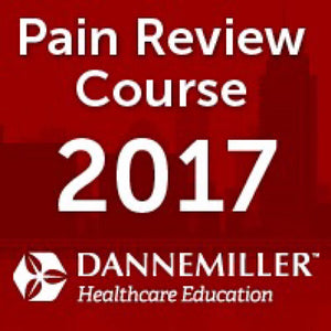 Dannemiller Pain Review Course 2017