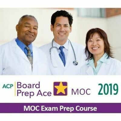 ACP Internal Medicine Maintenance of Certification Review MOC 2019