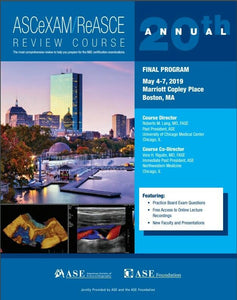 20th Annual ASCeXAM/ReASCE Echocardiography Review Course 2019