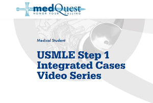 USMLE Step 1 Integrated Cases Video Series