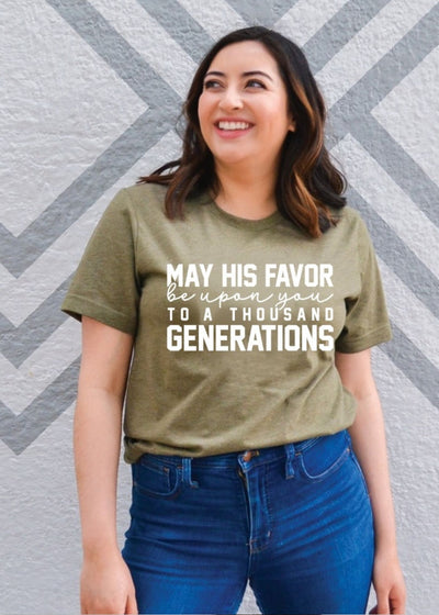 May His favor be upon you tee - Clothed in Grace