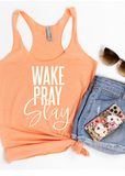 Wake pray slay -TANK TOP - Clothed in Grace