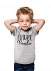 Future preacher~ kids tee - Clothed in Grace