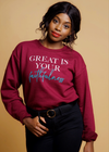 Great is your Faithfulness Sweatshirt - Clothed in Grace