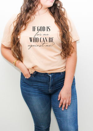 If God is for me tee - Clothed in Grace