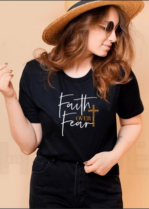 Faith over Fear tee - Clothed in Grace