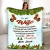 """I Am Blessed To Have You In My Life"" Customized Blanket For Wife"