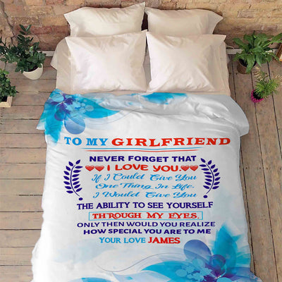 """To My Girlfriend The Ability To See Yourself""-Personalized Blanket"