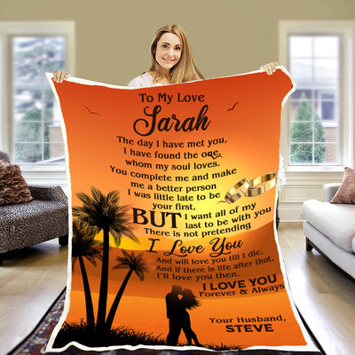 """You Complete Me And Make Me A Better Person"" Customized Blanket For Wife"
