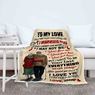 """I Want To Be Your Last Everything"" Customized Blanket For Wife"