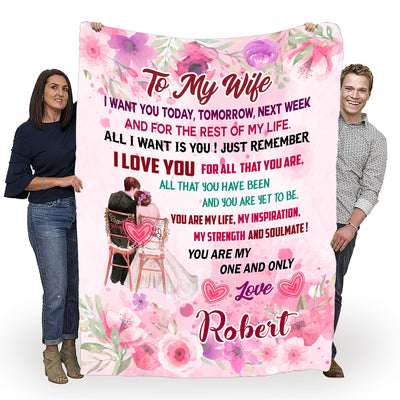 """To My Wife- All I Want Is You"" Customized Blanket For Wife"