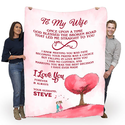 """Marrying You Was The Best Decision I Have Ever Made"" Customized Blanket For Wife"