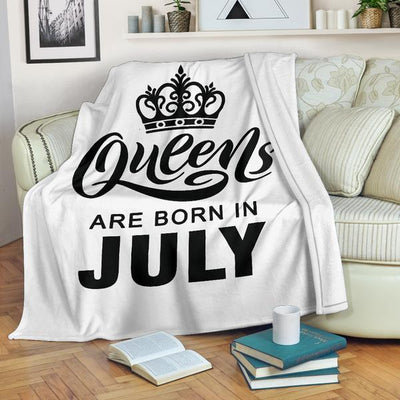Queens Are Born In July Premium Blankets