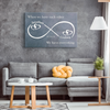Our Love Is Infinite - Ready To Hang Canvas - Free Shipping & Customization