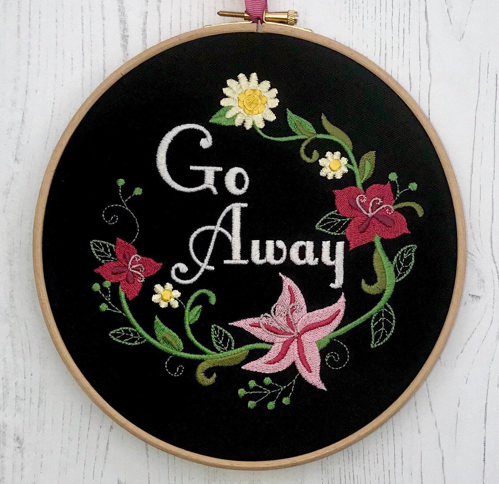 Go away, floral wreath, Embroidery hoop art