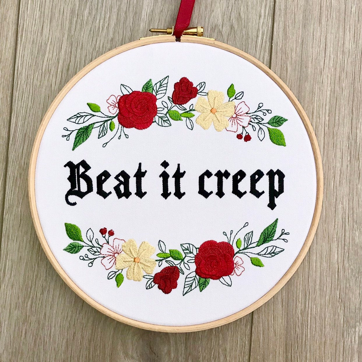 Beat it creep embroidery hoop art Crybaby quote Wanda