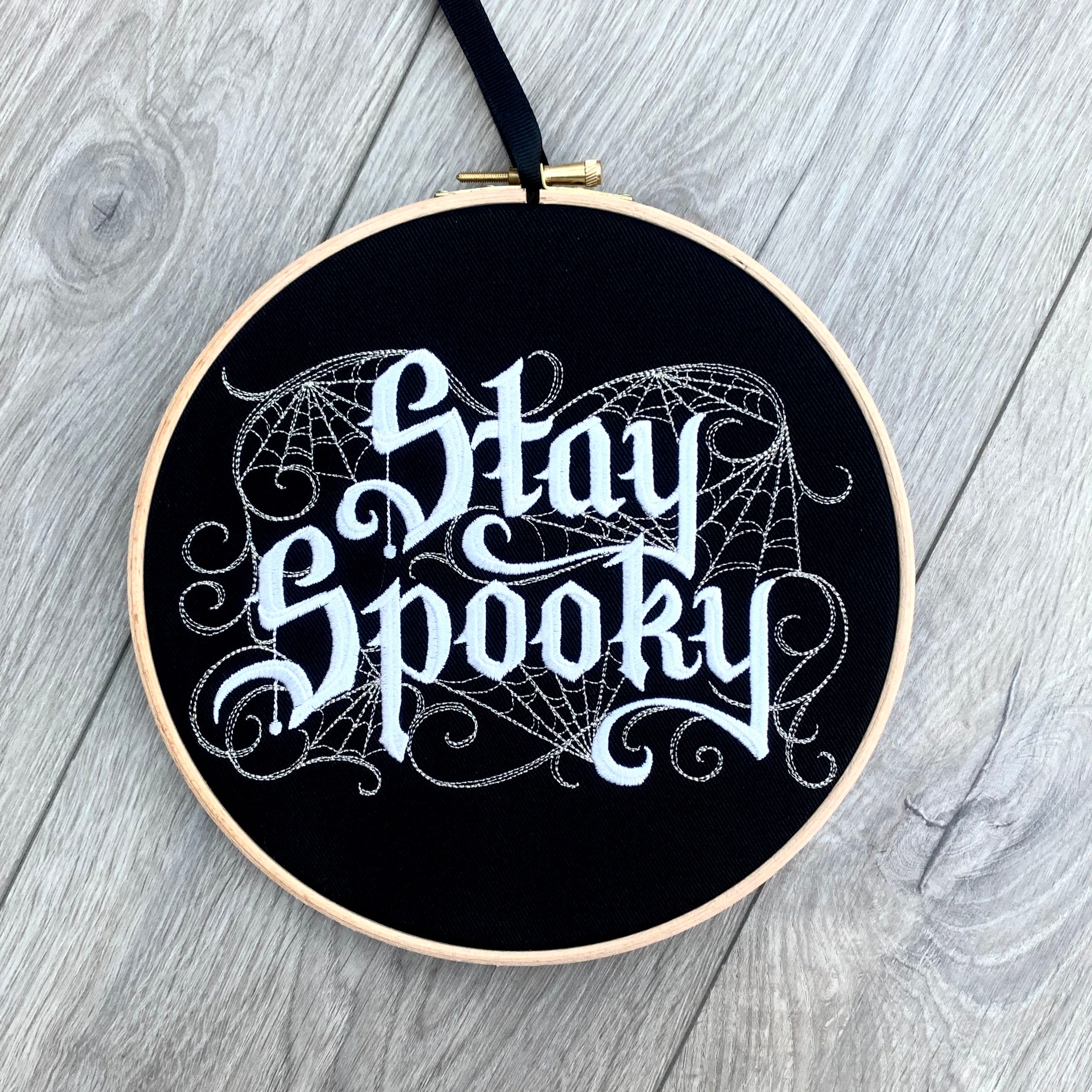Stay spooky, Gothic Embroidery hoop art