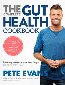 Complete Gut Health Cookbook by Pete Evans
