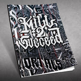 Kill 2 Succeed-Collectors Edition Sketch Book/Reference Guide