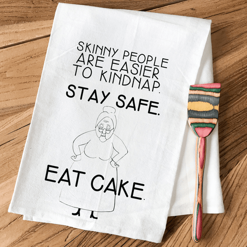 Stay Safe...Eat Cake