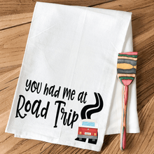 Load image into Gallery viewer, You Had Me at Road Trip